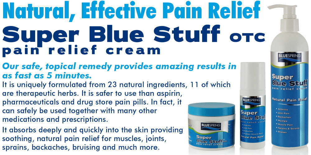 BlueSpring's Super Blue Stuff OTC Pain Relief Cream