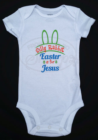 6 Month - Silly Rabbit, Easter is for Jesus One Piece Baby Body Suit