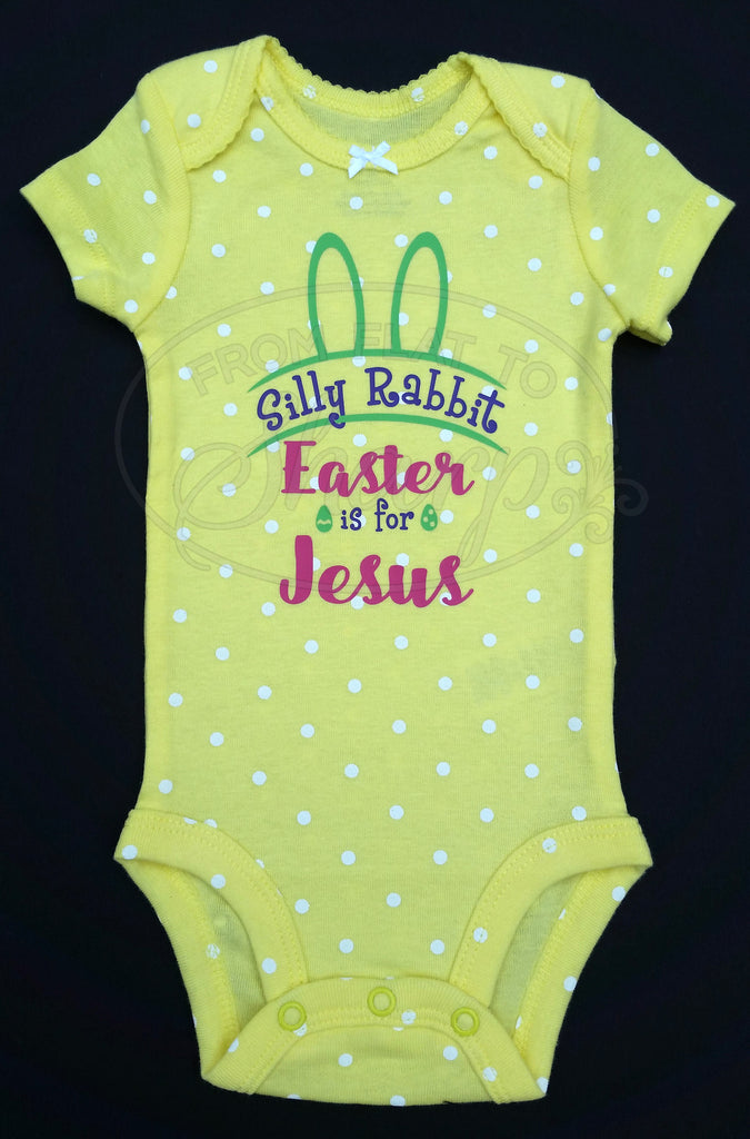 3 Month - Silly Rabbit, Easter is for Jesus One Piece Baby Body Suit