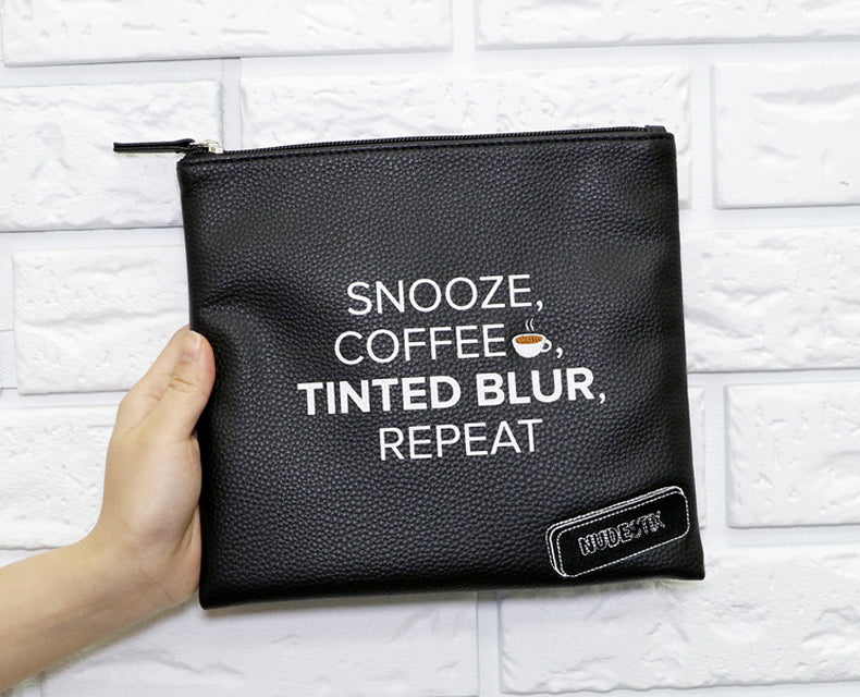 Snooze, Coffee, Tinted Blur, Repeat