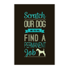 Image of Scratch Our Dog Poster