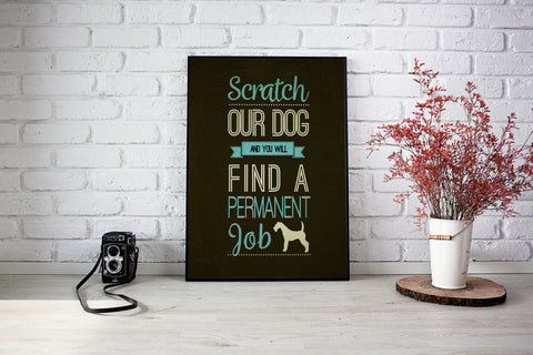 Scratch Our Dog Poster