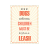 Image of Copy of Dogs Welcome Poster