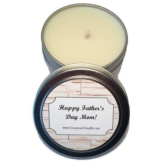 Gifts for Women, Gift Ideas, Unique Gifts Father's Day Gift: Happy Father's Day Mom. - Gourmet Candle