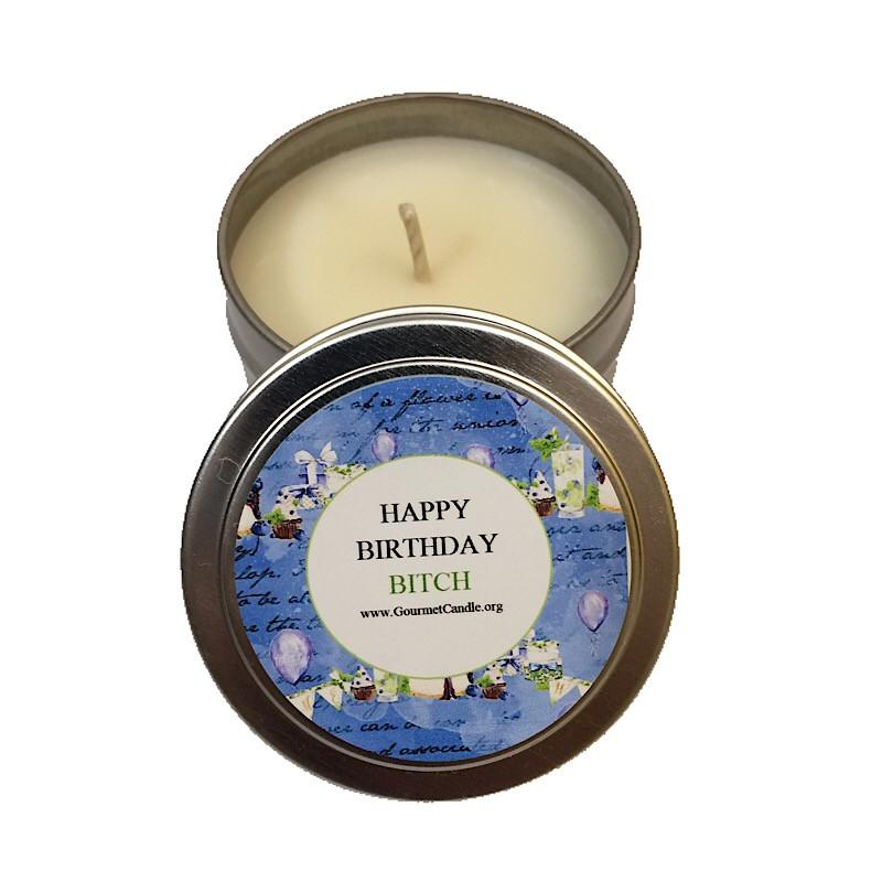 Gifts for Women, Gift Ideas, Unique Gifts Happy Birthday Bitch Candle - Gourmet Candle