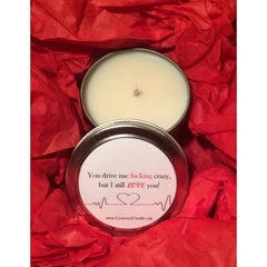 Gifts for Women, Gift Ideas, Unique Gifts You drive me crazy but I still love you. Soy candle. Scented candles. Valentines gifts for wife. Wife Valentines Day Gift. Valentines Day - Gourmet Candle