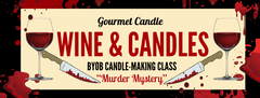"Ladies' Night In ""Murder Mystery"" Private Candle-Making Party"