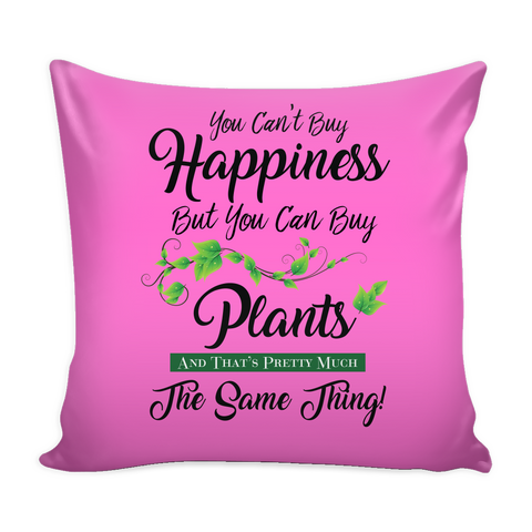Pillow Cover - You Can't Buy Happiness