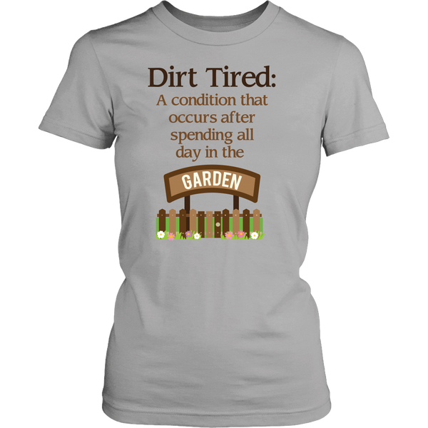 Women's Shirt - Dirt Tired
