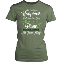 Women's Shirt - You Can't Buy Happiness But You Can Buy Plants