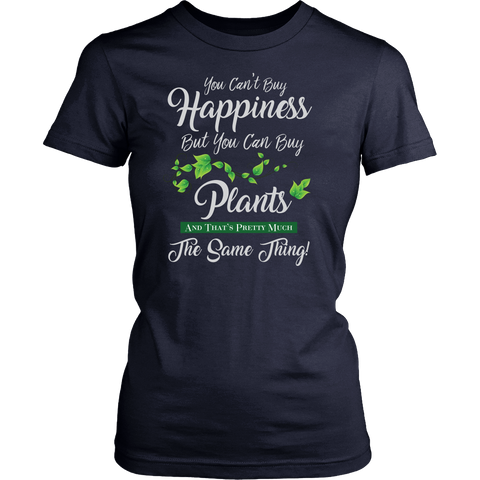 Women's Shirt - You Can't Buy Happiness