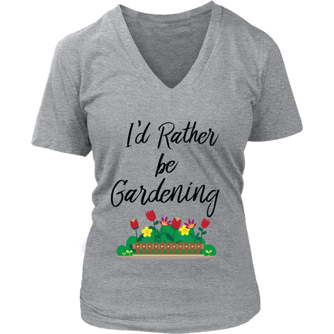 Women's V-Neck - I'd Rather be Gardening