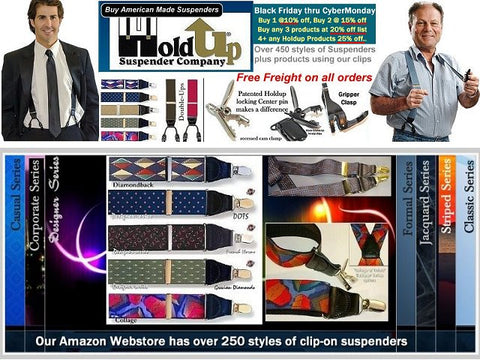 490 styles and color choices of Trademarked and patented Holdup men's and women's suspenders sold her