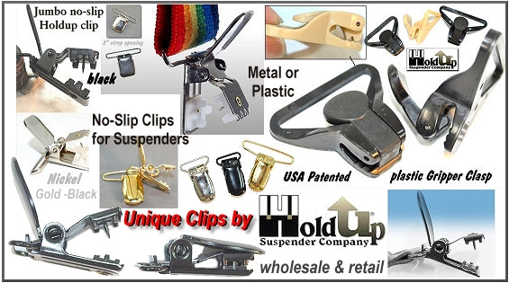 USA made Patented Suspender No-slip clips and Strong Clamping Gripper Clasps set our brand apart from all other suspender manufacturers