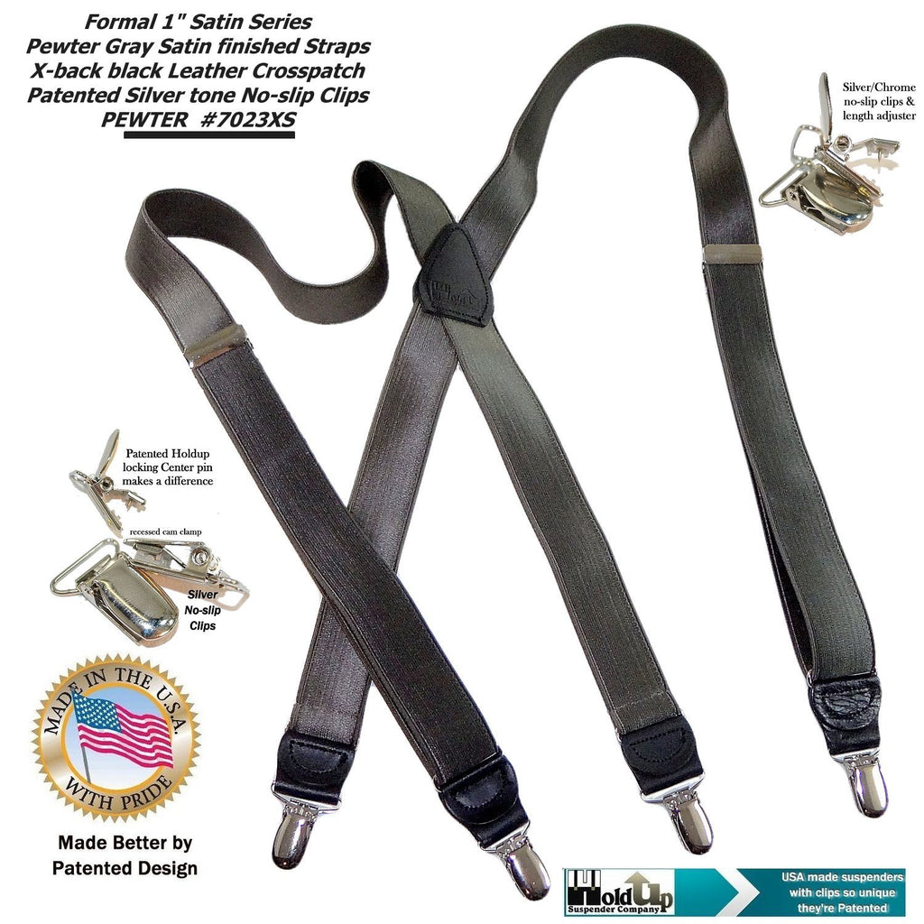 "HoldUp Suspender Company makes these Pewter Grey Satin Finished Formal Series 1"" wide Suspenders X-back with silver no-slip clips"
