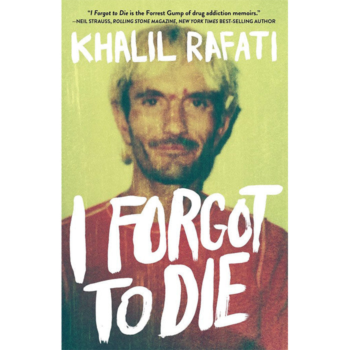 I Forgot To Die Khalil Rafati Sunlife Organics