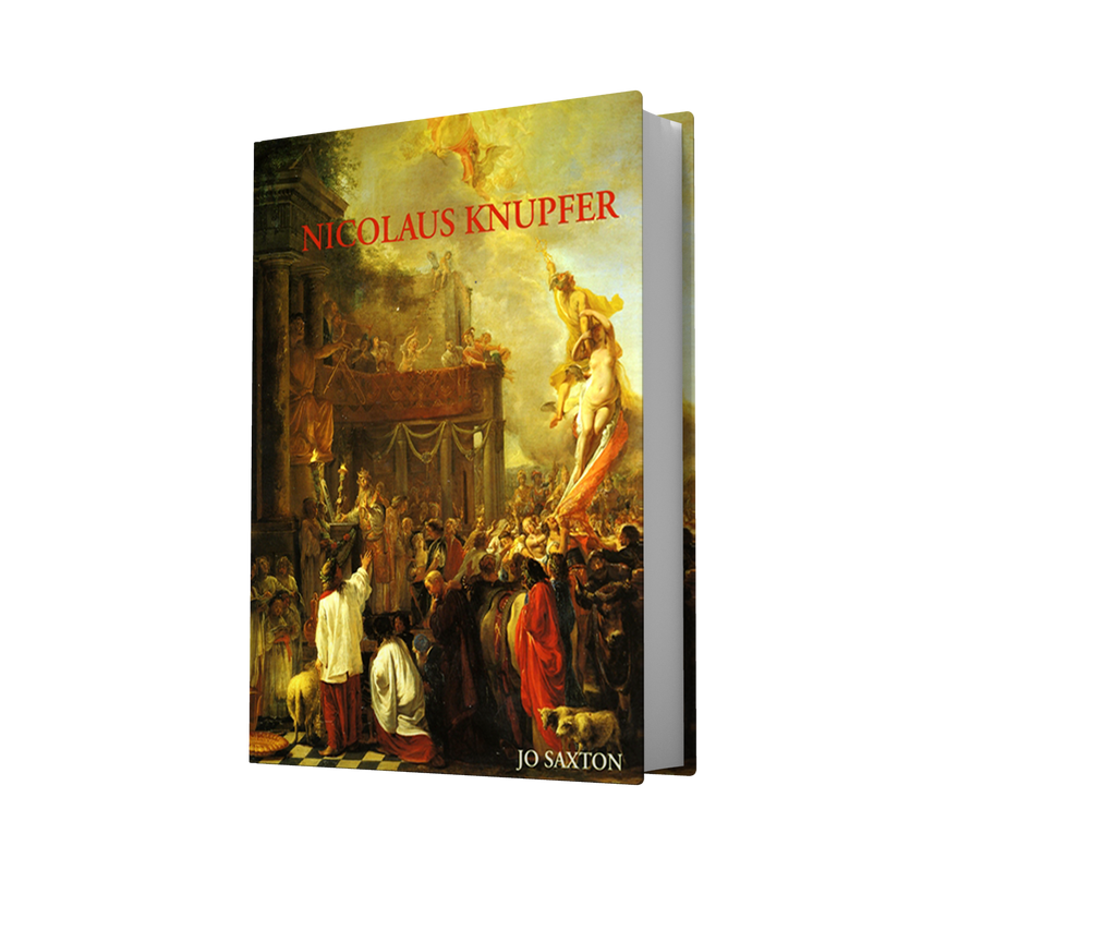 NICOLAUS KNUPFER - An original Artist. Monograph and Catalogue Raisonné of Paintings and Drawings