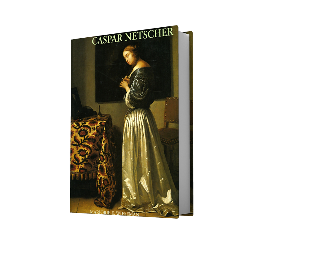 CASPAR NETSCHER and Late Seventeenth-century Dutch painting