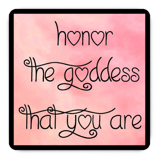 Honor The Goddess That You Are Magnets - Pink - Set Of Four