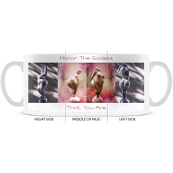 Honor The Goddess That You Are 15 ounce Mug - White