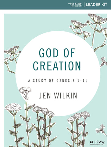 God of Creation - A Study of Genesis 1-11