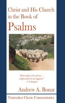 Christ and His Church in the Book of Psalms (Used Copy)