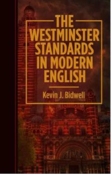 The Westminster Standards in Modern English (Paperback)
