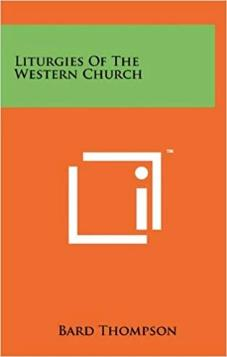 Liturgies Of The Western Church (Used)