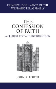 The Confession of Faith: A Critical Text and Introduction