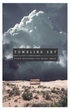 Tumbling Sky: Psalm Devotions for Weary Souls