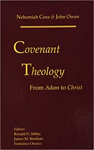 Covenant Theology: From Adam to Christ (Used Copy)