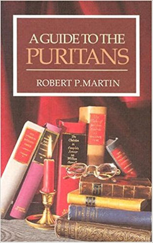 A Guide to the Puritans - Used Copy