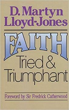 Faith Tried & Triumphant - Used Copy
