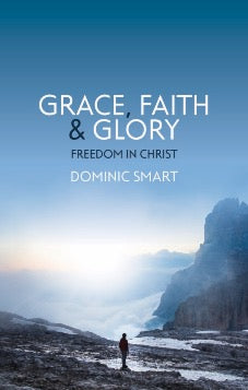 Grace, Faith and Glory (Pre-Order Expected July 2020)