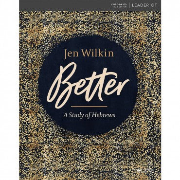 Better - A Study of Hebrews Leader's Kit