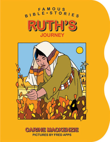 Famous Bible Stories Ruth's Journey