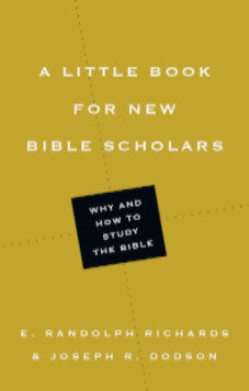 A Little Book for New Bible Scholars.