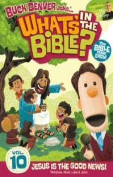 Buck Denver Asks... What's in the Bible? Volume 10