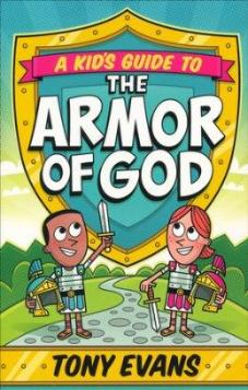A Kids Guide to the Armour of God