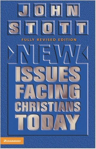 New Issues Facing Christians Today: Fully revised edition (Used Copies)