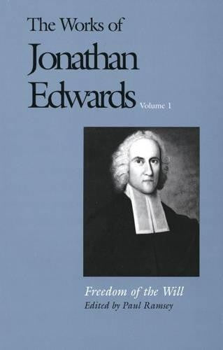 The Works of Jonathan Edwards Volume 1