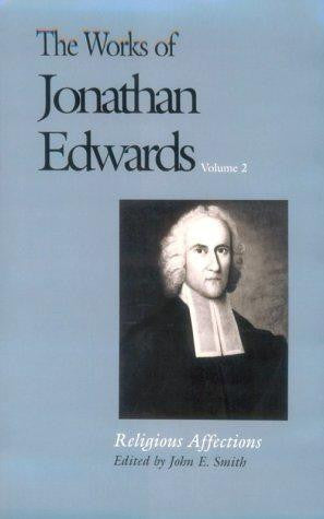 The Works of Jonathan Edwards Volume 2