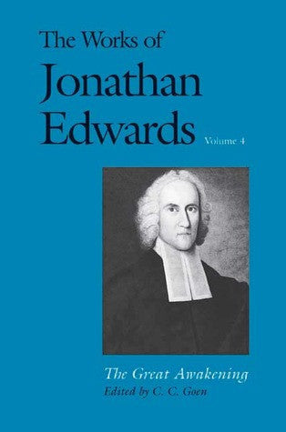 The Works of Jonathan Edwards Volume 4