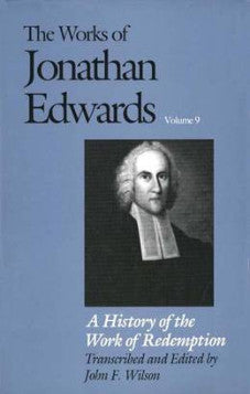 The Works of Jonathan Edwards Volume 9