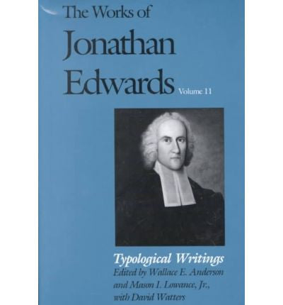 The Works of Jonathan Edwards Volume 11