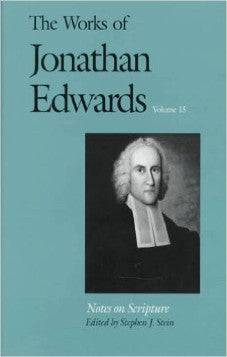 The Works of Jonathan Edwards Volume 15