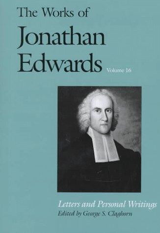 The Works of Jonathan Edwards Volume 16