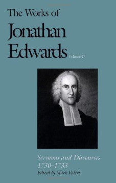 The Works of Jonathan Edwards Volume 17 (Used Copy)