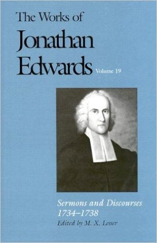 The Works of Jonathan Edwards Volume 19