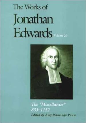 The Works of Jonathan Edwards Volume 20